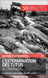 LEXTERMINATION DES TUTSIS AU RWANDA