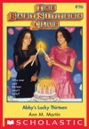 The Baby-Sitters Club 96 Abbys Lucky Thirteen