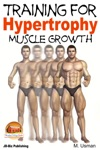 Training For Hypertrophy Muscle Growth