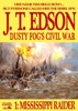 Dusty Fog's Civil War 1: Mississippi Raider