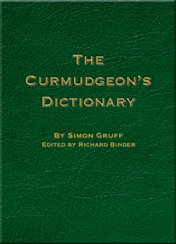 The Curmudgeon's Dictionary