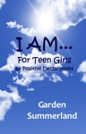 I AM For Teen Girls 60 Positive Declarations