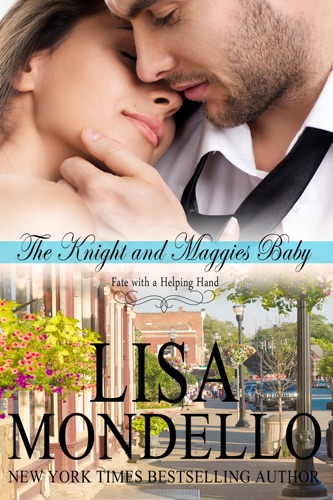 Lisa Mondello - The Knight and Maggie's Baby