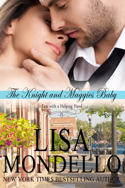 The Knight and Maggie's Baby - Lisa Mondello book cover