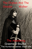 The Orphan and the Shadow Walker: The Awakening