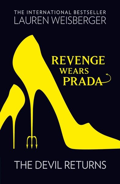 Revenge Wears Prada: The Devil Returns
