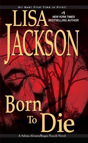 Lisa Jackson - Born To Die