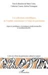 Les Collections Scientifiques De Loutil De Connaissance   Lobjet De Patrimoine