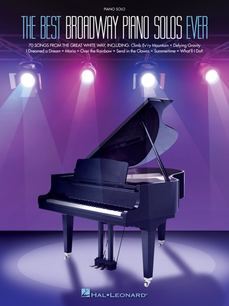 The Best Broadway Piano Solos Ever Songbook