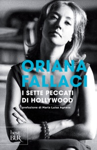 I sette peccati di Hollywood da Oriana Fallaci & Maria Luisa Agnese