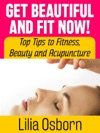 Get Beautiful And Fit Now