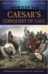 Caesars Conquest Of Gaul