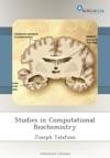 Studies In Computational Biochemistry