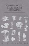 Commercial Mushroom Growing