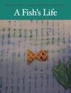 A Fishs Life