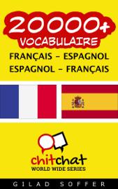 20000+ Français - Espagnol Espagnol - Français Vocabulaire