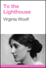 Virginia Woolf - To The Lighthouse обложка