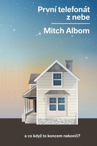 Mitch Albom - První telefonát z nebe