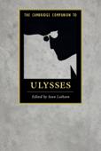 The Cambridge Companion to Ulysses