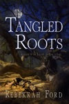 Tangled Roots Paranormal Fantasy A Companion To The Beyond The Eyes Trilogy