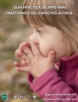 Guía práctica de apps para trastornos del espectro autista