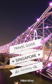 Singapore Travel Guide and Maps for Tourists