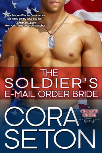 Cora Seton - The Soldier's E-Mail Order Bride