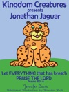 Kingdom Creatures Presents Jonathan Jaguar