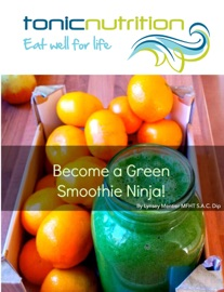 BECOME A GREEN SMOOTHIE NINJA