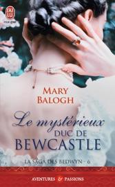 La saga des Bedwyn (Tome 6) - Le mystérieux duc de Bewcastle