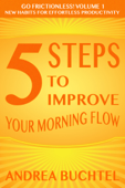 5 Steps To Improve Your Morning Flow