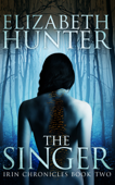 The Singer: Irin Chronicles Book Two