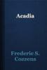 Frederic S. Cozzens - Acadia artwork