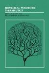 Biomedical Psychiatric Therapeutics