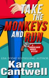 Take the Monkeys and Run book