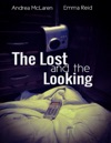 The Lost And The Looking