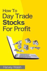 How To Day Trade Stocks For Profit Cover Book
