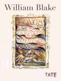 WILLIAM BLAKES SONGS OF INNOCENCE AND OF EXPERIENCE