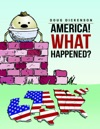 America What Happened