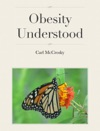 Obesity Understood
