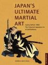 Japans Ultimate Martial Art