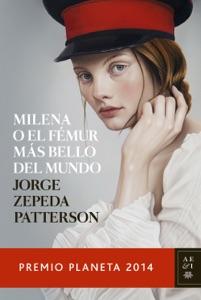 Milena o el fémur más bello del mundo Book Cover