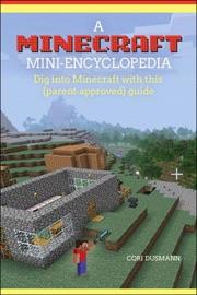 A Minecraft Mini Encyclopedia