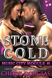 STONE COLD (MUSIC CITY MOGULS 1)