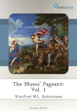 The Muses' Pageant: Vol. 1