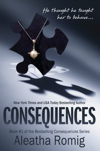 Aleatha Romig - Consequences