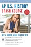 AP US History Crash Course Book  Online