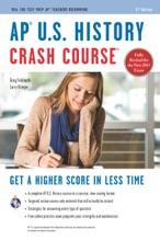AP® U.S. History Crash Course Book + Online