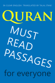 Quran: Must-Read Passages. For Everyone. In Clear English. book