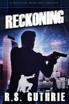 Reckoning A Detective Bobby Mac Thriller